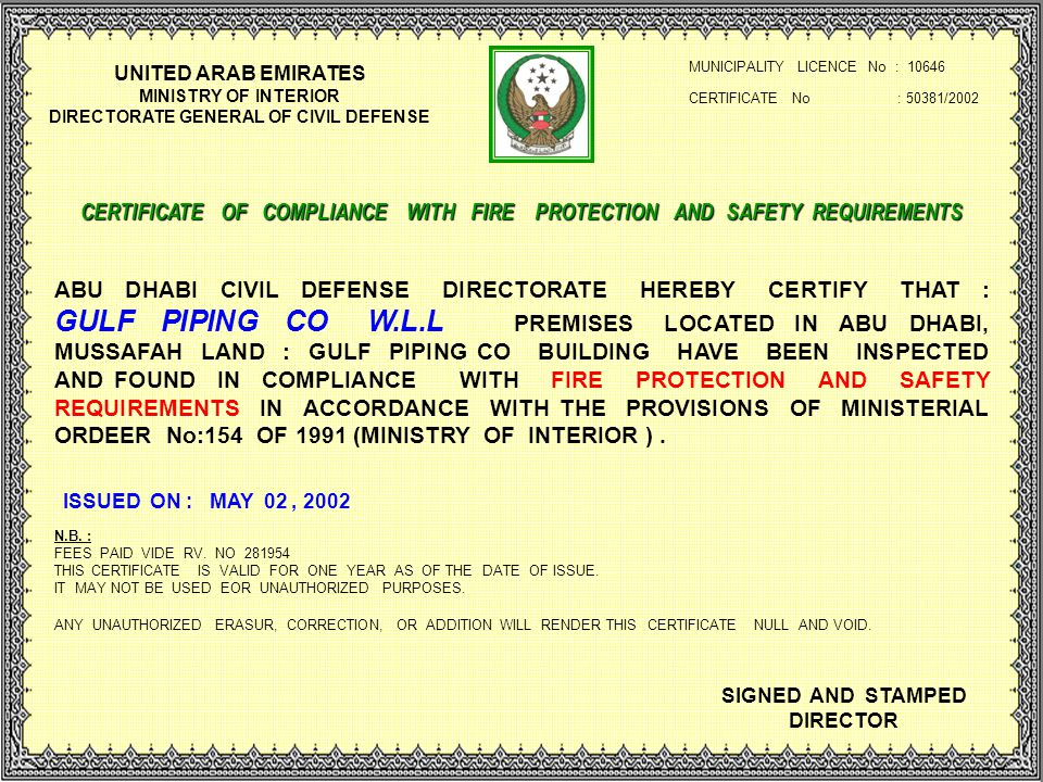 IMCC Group 21 UNITED ARAB EMIRATES MINISTRY OF INTERIOR DIRECTORATE GENERAL OF CIVIL DEFENSE CERTIFICATE No : 50381/2002 MUNICIPALITY LICENCE No : 106
