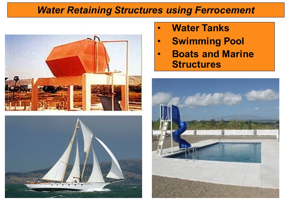 Water Retaining Structures using Ferrocement Water Tanks Swimming Pool Boats and Marine Structures