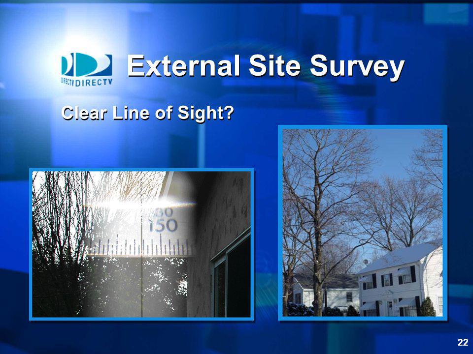 22 External Site Survey Clear Line of Sight?