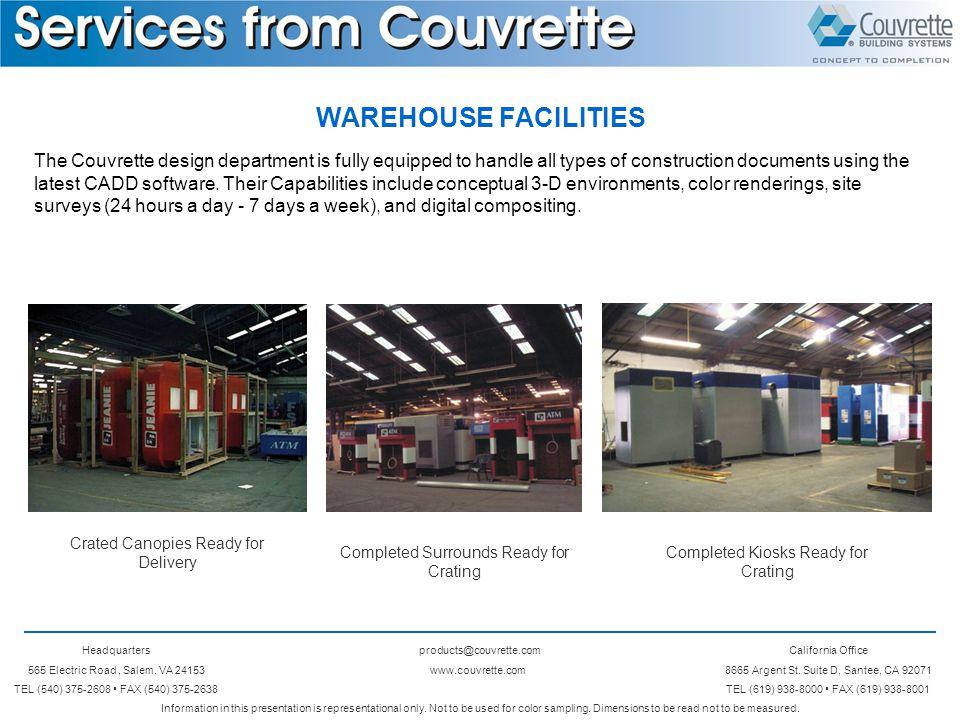 Headquarters 565 Electric Road, Salem, VA 24153 TEL (540) 375-2608 FAX (540) 375-2638 products@couvrette.com www.couvrette.com California Office 8665 Argent St.