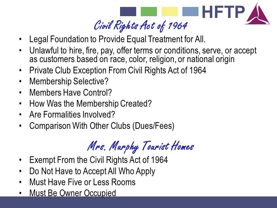 HFTP Civil Rights Act of 1964 Legal Foundation to Provide Equal Treatment for All.