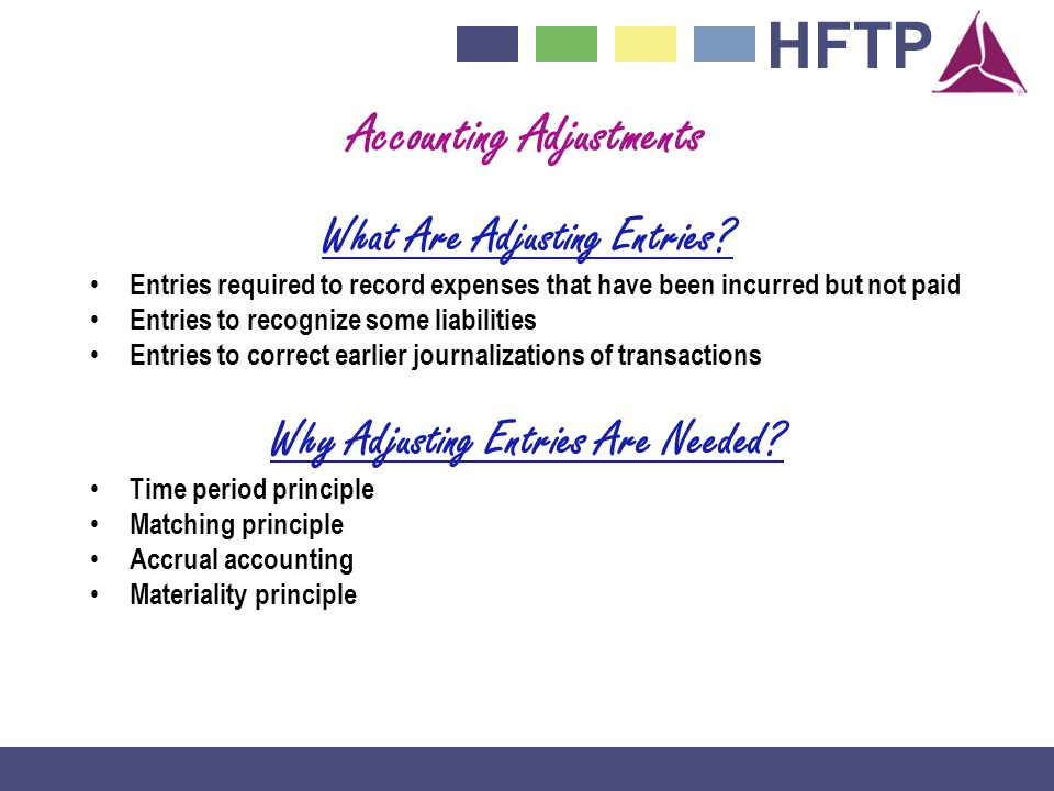 HFTP Accounting Adjustments What Are Adjusting Entries.