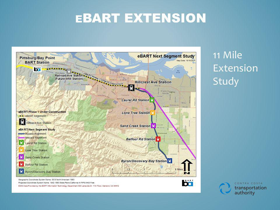 E BART EXTENSION 11 Mile Extension Study