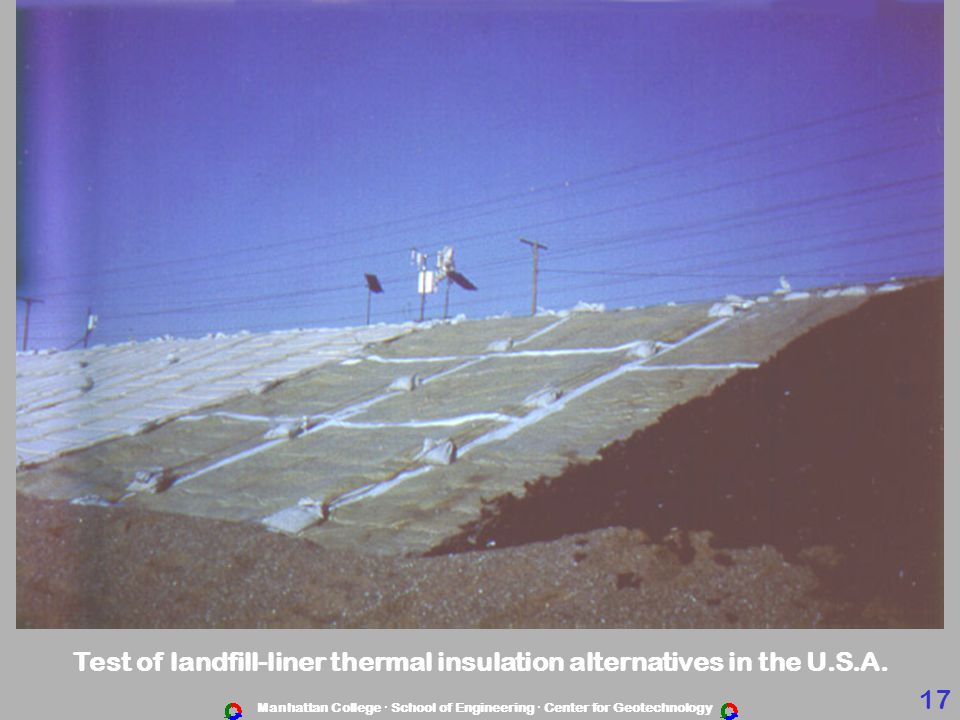 Manhattan College · School of Engineering · Center for Geotechnology Test of landfill-liner thermal insulation alternatives in the U.S.A.