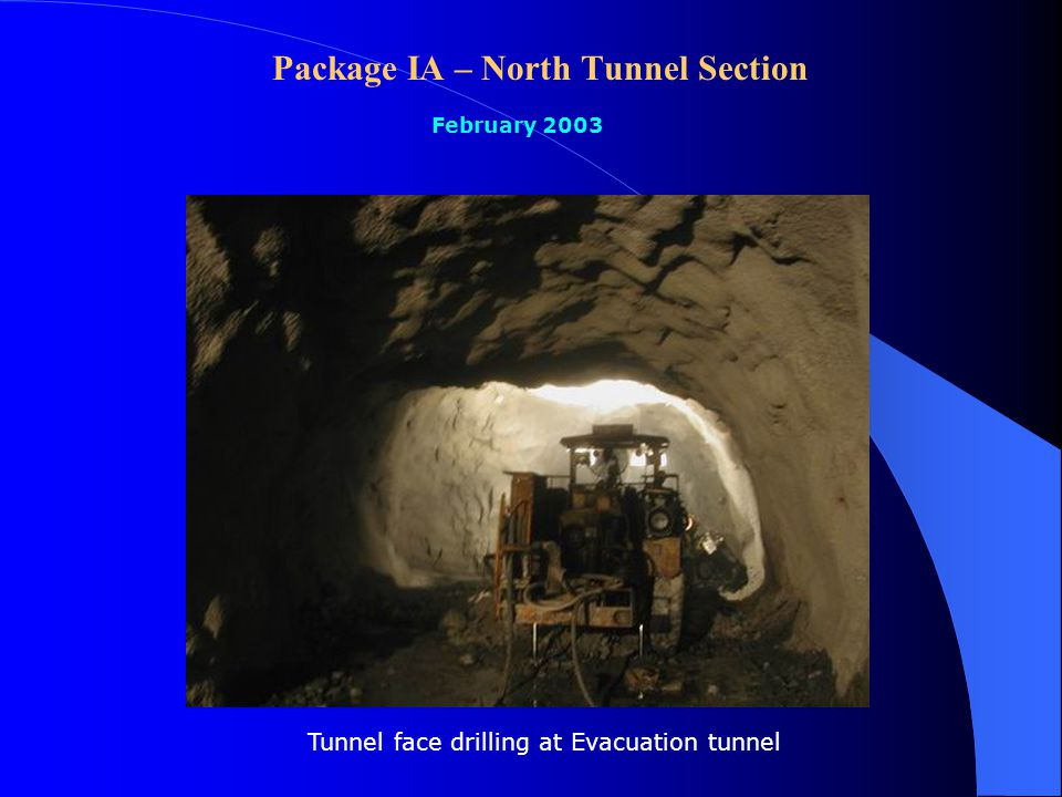 Package IA – North Tunnel Section February 2003 Completed lining concrete at layby No.3 and Vehicular cross passage connection