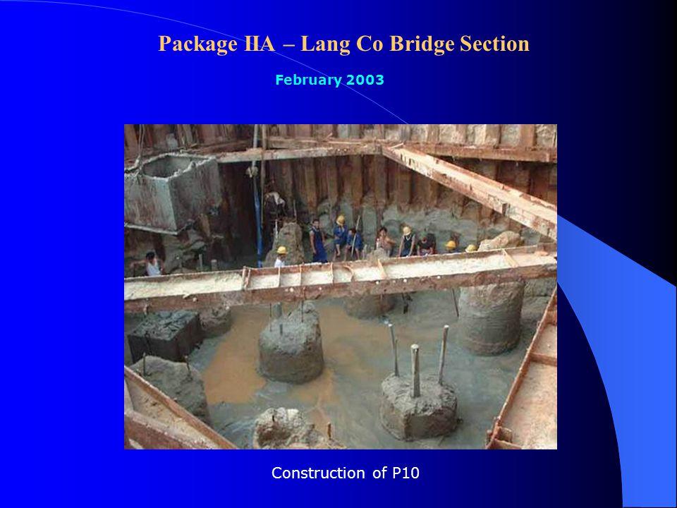 Package IIA – Lang Co Bridge Section February 2003 Launching girder span No. 26