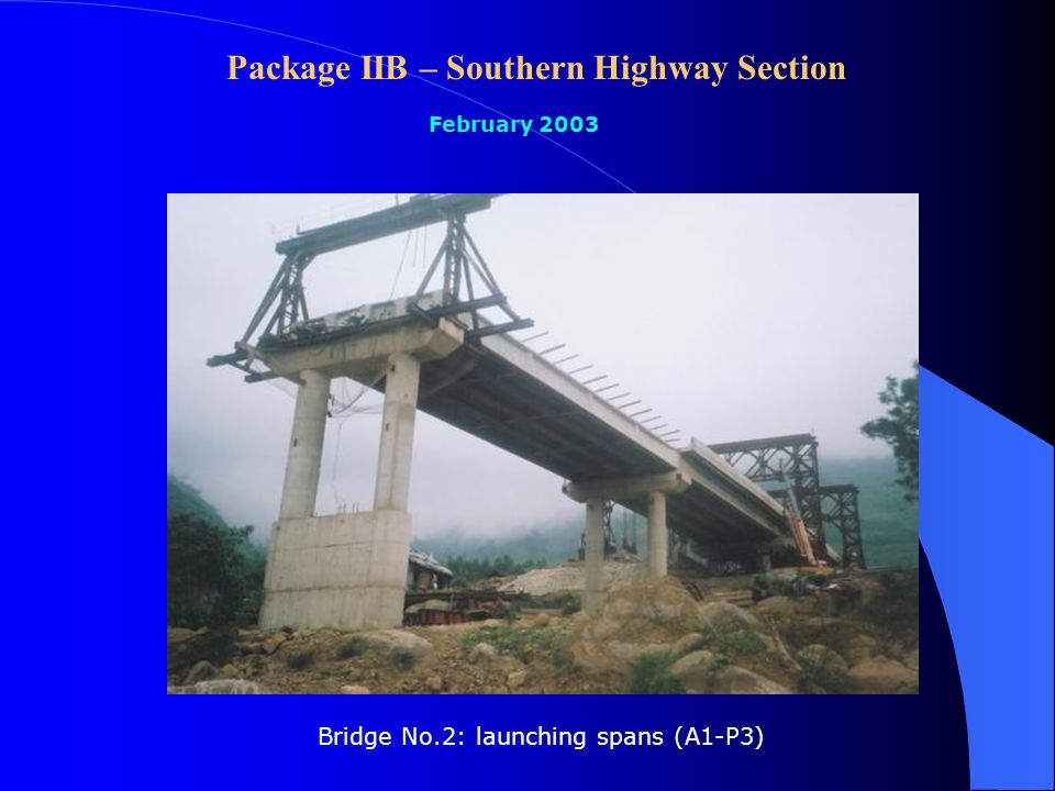 Progress of Haivan Pass Tunnel Project Overall Progress: 50% Bridge No.