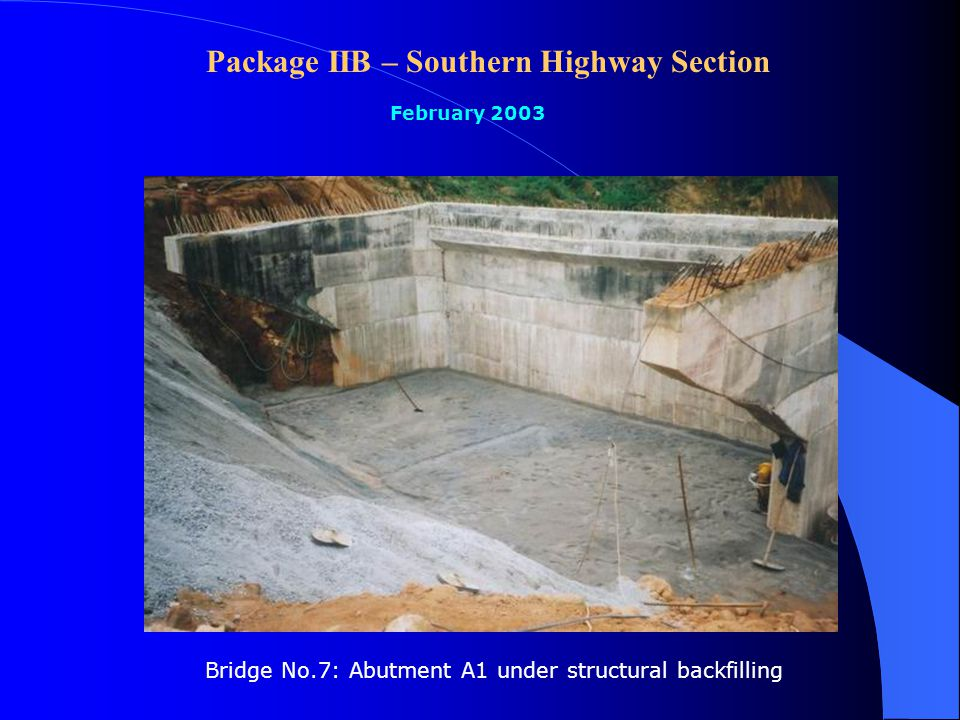 Package IIB – Southern Highway Section February 2003 Bridge No.6: Girder casting yard