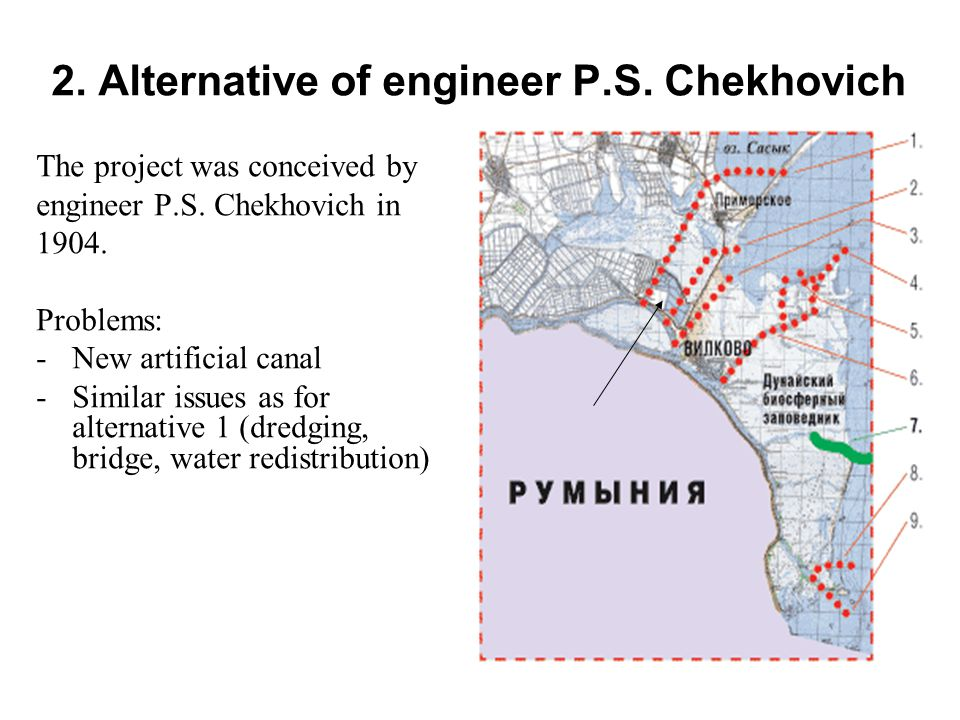 2. Alternative of engineer P.S. Chekhovich The project was conceived by engineer P.S. Chekhovich in 1904. Problems: -New artificial canal -Similar iss