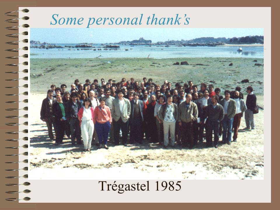 Trégastel 1985 Some personal thanks