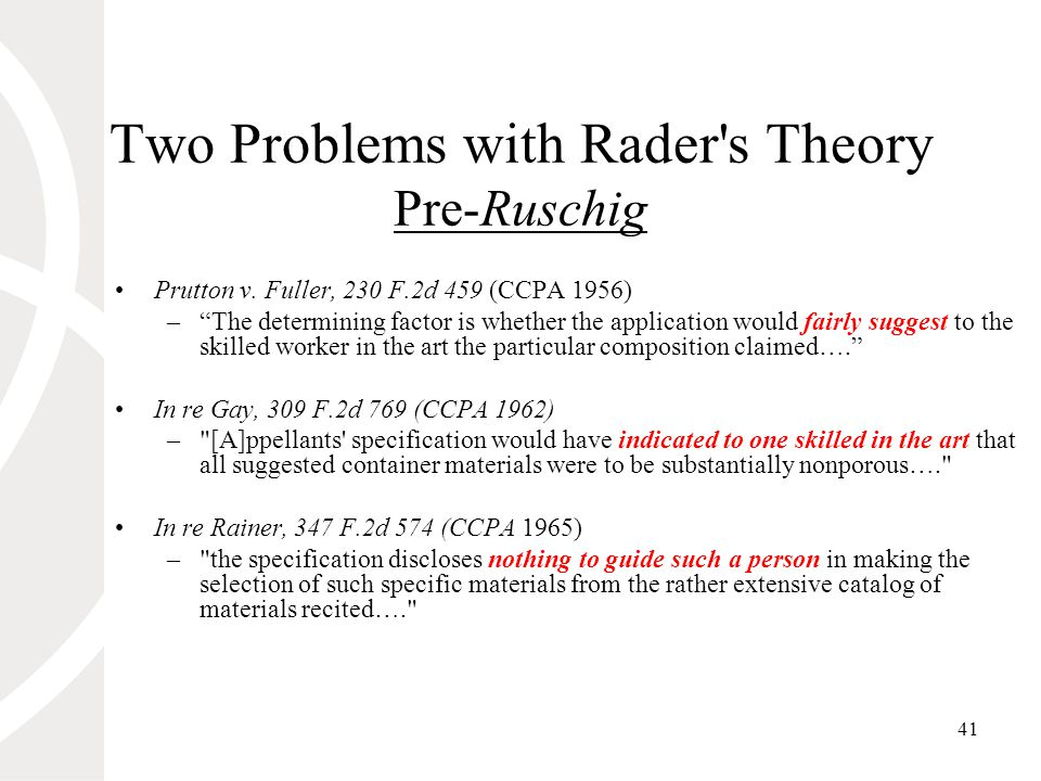 41 Two Problems with Rader s Theory Pre-Ruschig Prutton v.