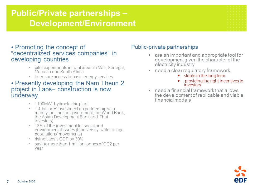 October 2006 7 Public/Private partnerships – Development/Environment Promoting the concept of decentralized services companies in developing countries