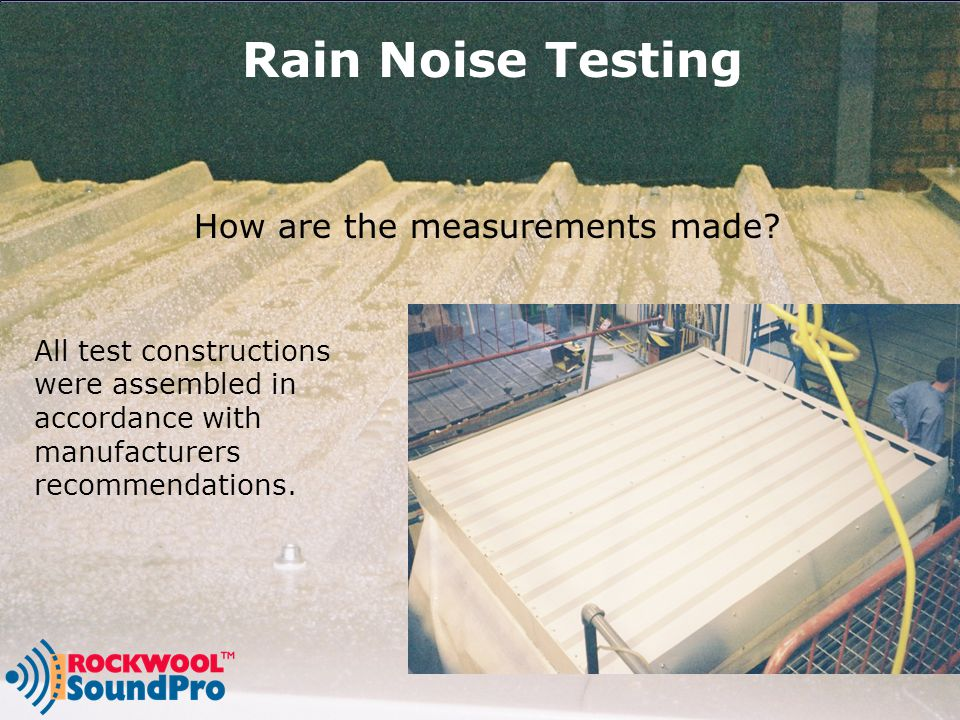 Rain Noise Testing How are the measurements made.