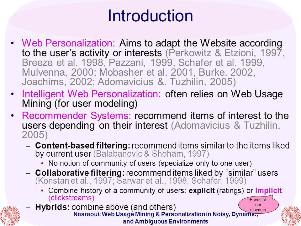 Nasraoui: Web Usage Mining & Personalization in Noisy, Dynamic, and Ambiguous Environments [1] M.