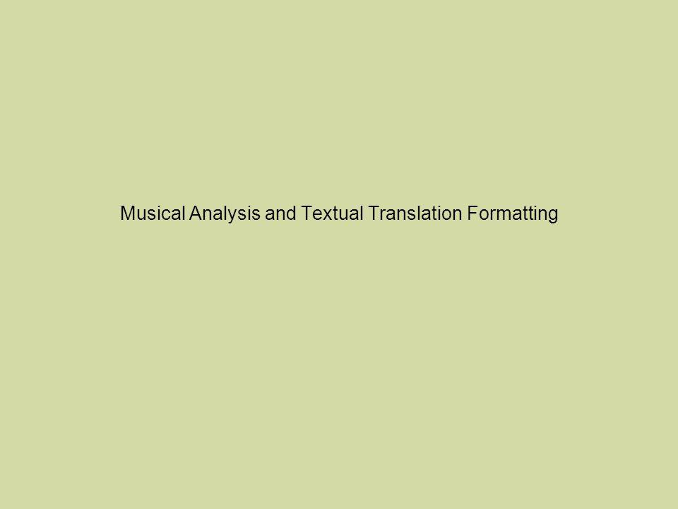 Musical Analysis and Textual Translation Formatting