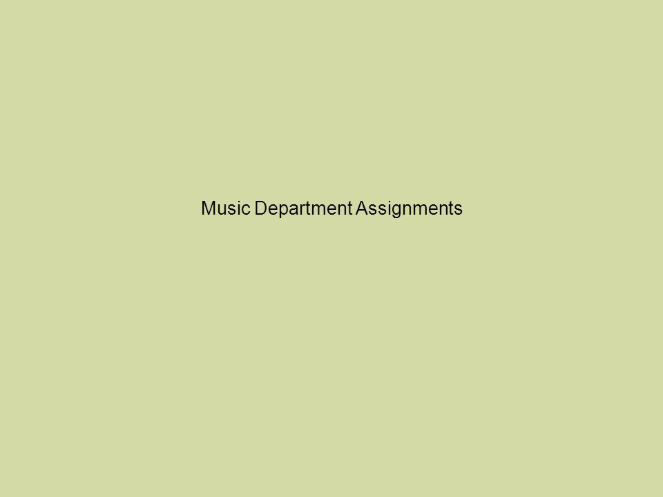 Music Department Assignments