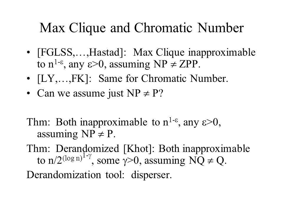 Extractor/Disperser Outline Condense: Extract:.9 uniform + lg n+O(1) random bits + O(1) random bits