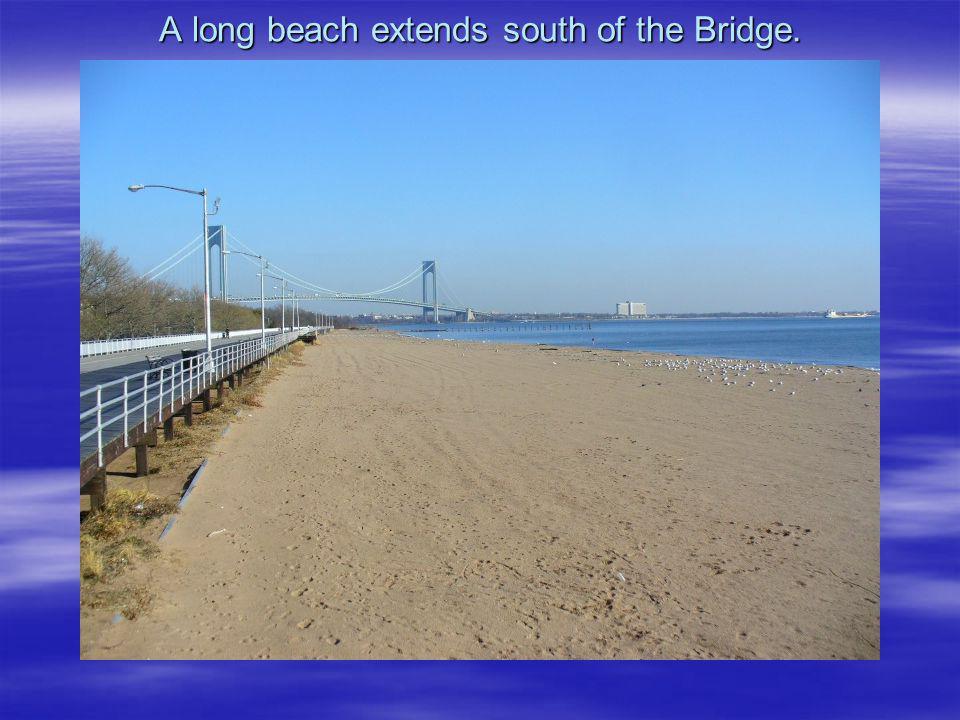 A long beach extends south of the Bridge.