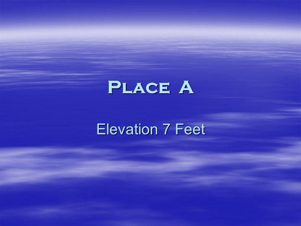 Place A Elevation 7 Feet