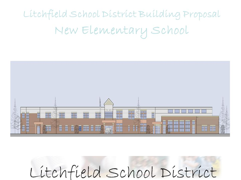 Agenda Welcome Litchfields educational construction history Building Committee Options considered Proposal explanation Current usage Site plan Floor plans Financial impact Status & Schedule Next steps Questions