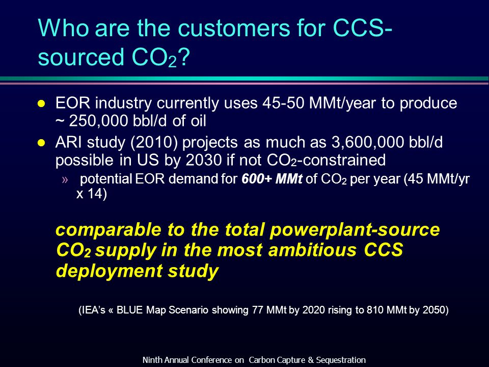 Who are the customers for CCS- sourced CO 2 .