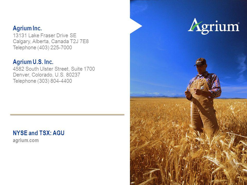 Agrium Inc. 13131 Lake Fraser Drive SE Calgary, Alberta, Canada T2J 7E8 Telephone (403) 225-7000 Agrium U.S. Inc. 4582 South Ulster Street, Suite 1700