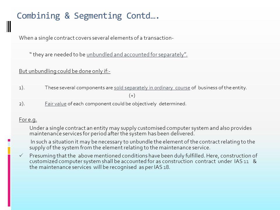 Combining & Segmenting Contd….