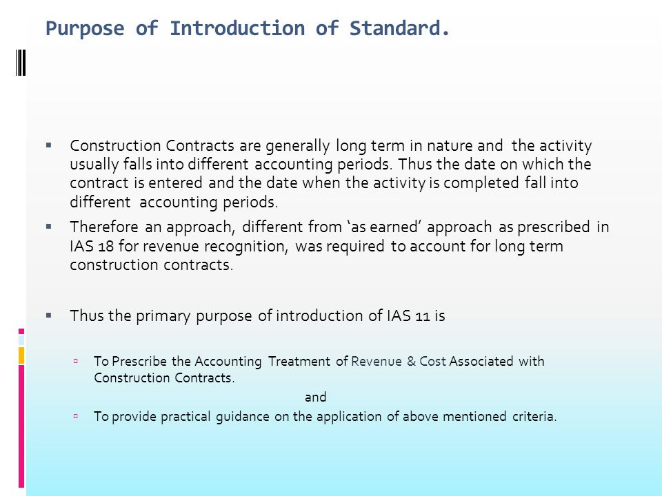 Purpose of Introduction of Standard.