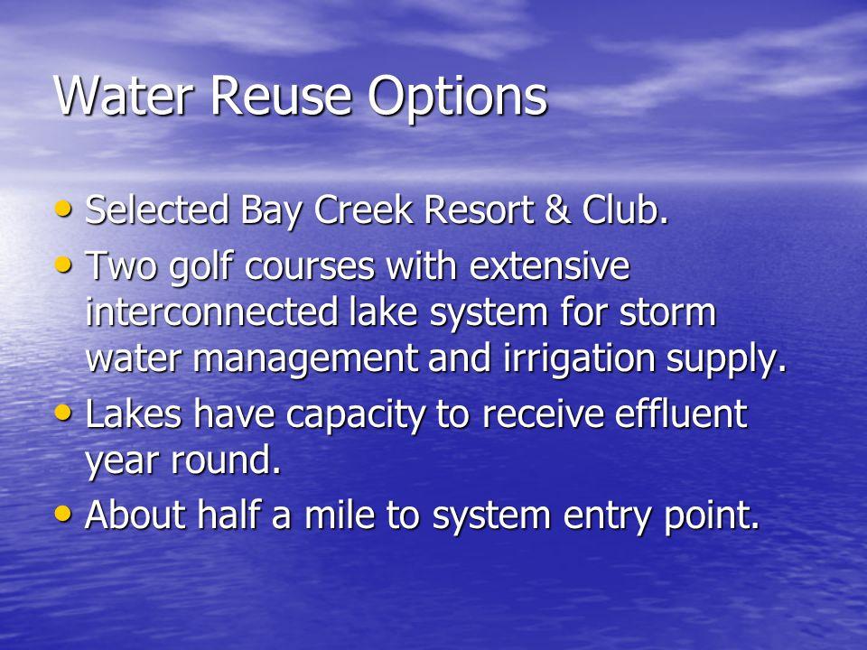 Water Reuse Options Selected Bay Creek Resort & Club.