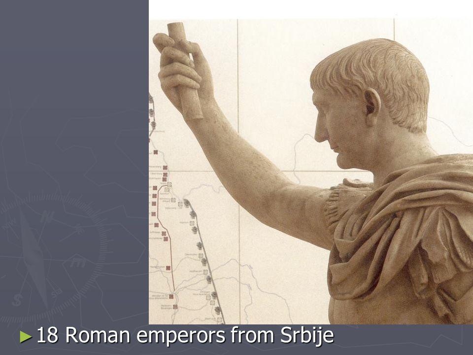 18 Roman emperors from Srbije 18 Roman emperors from Srbije