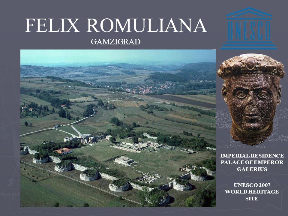 FELIX ROMULIANA GAMZIGRAD UNESCO 2007 WORLD HERITAGE SITE IMPERIAL RESIDENCE PALACE OF EMPEROR GALERIUS