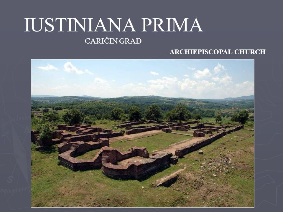 IUSTINIANA PRIMA CARIČIN GRAD ARCHIEPISCOPAL CHURCH