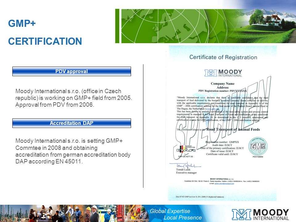 Moody International s.r.o. (office in Czech republic) is working on GMP+ field from