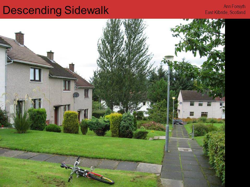 www.annforsyth.net Descending Sidewalk Ann Forsyth East Kilbride, Scotland