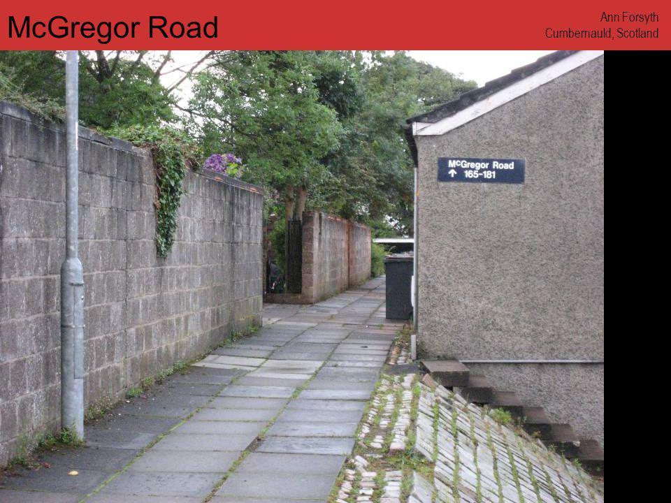 www.annforsyth.net McGregor Road Ann Forsyth Cumbernauld, Scotland