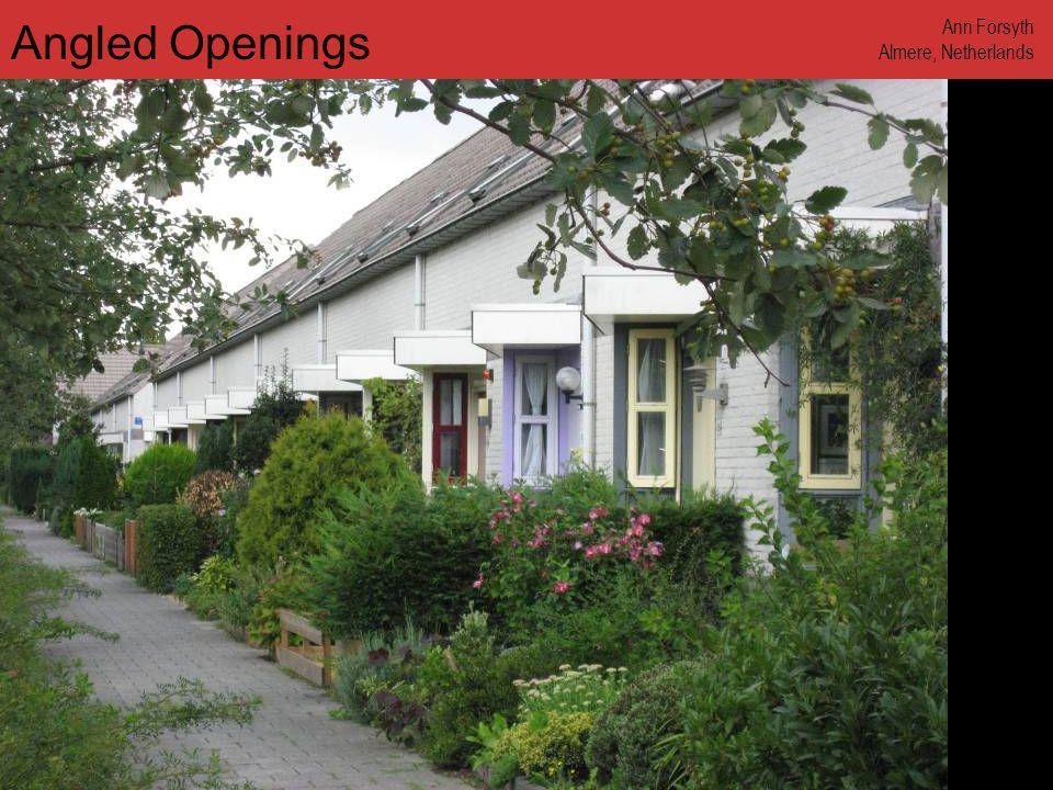 www.annforsyth.net Angled Openings Ann Forsyth Almere, Netherlands