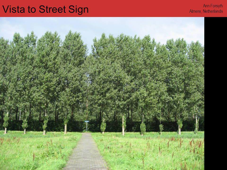www.annforsyth.net Vista to Street Sign Ann Forsyth Almere, Netherlands