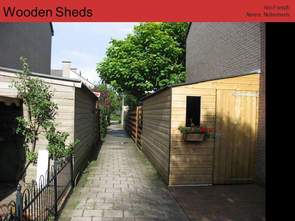 www.annforsyth.net Wooden Sheds Ann Forsyth Almere, Netherlands
