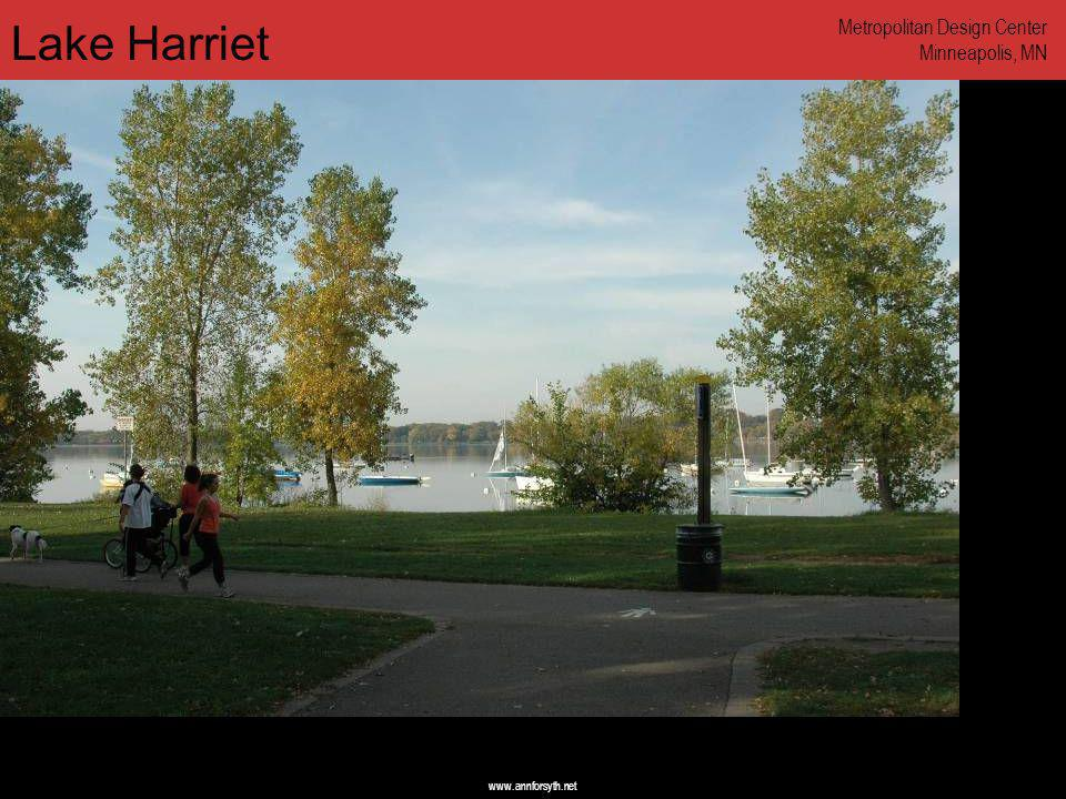 www.annforsyth.net Lake Harriet Metropolitan Design Center Minneapolis, MN