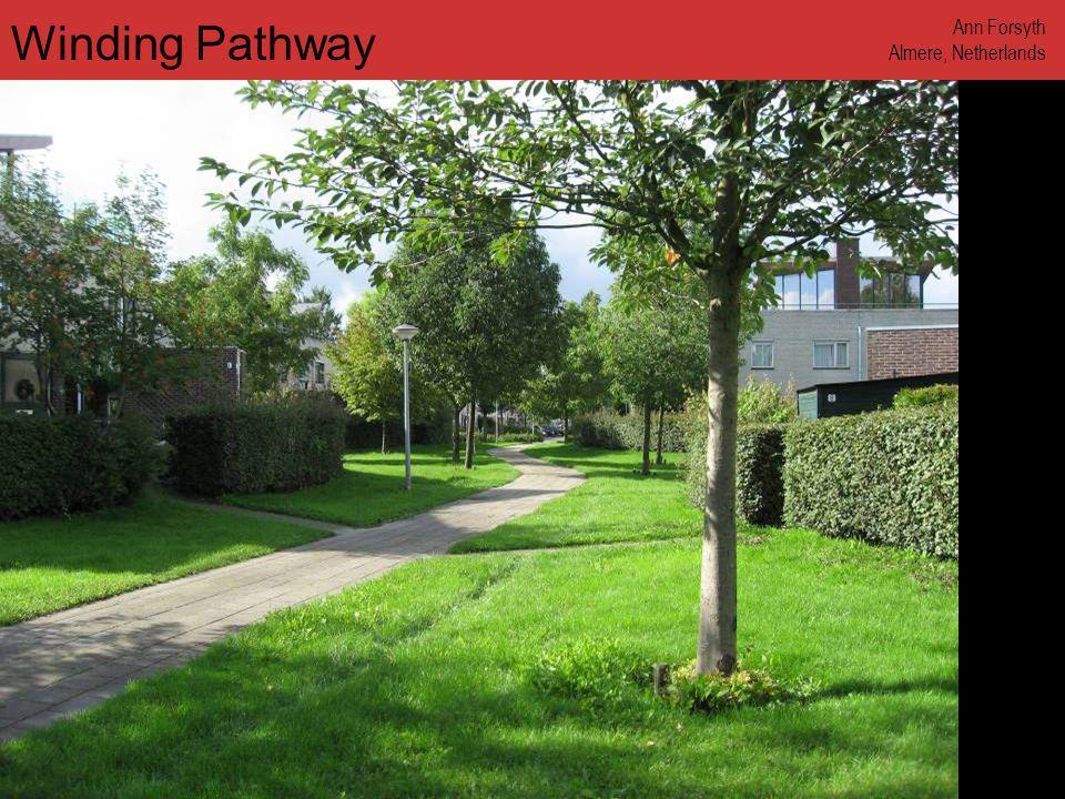 www.annforsyth.net Winding Pathway Ann Forsyth Almere, Netherlands