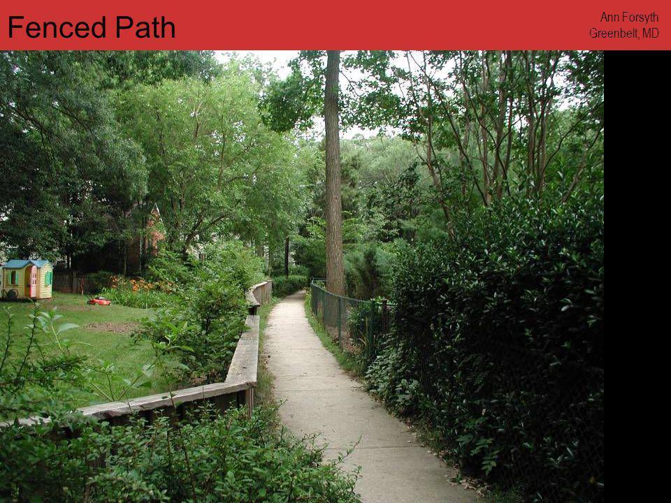 www.annforsyth.net Fenced Path Ann Forsyth Greenbelt, MD