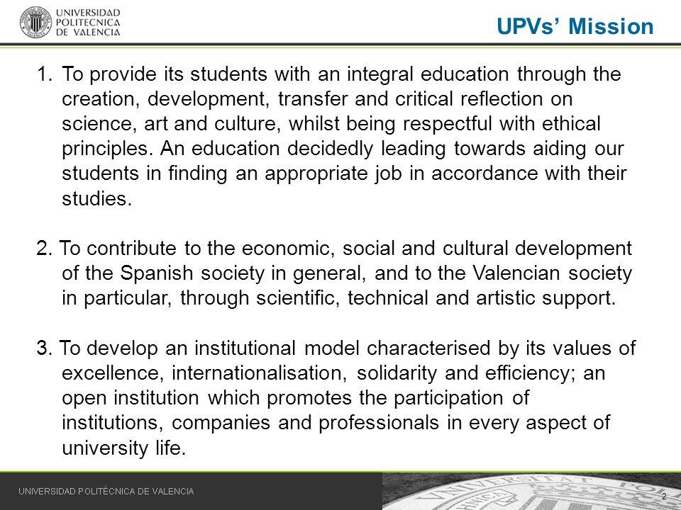 103 Universidad Politécnica de Valencia For further information: http://www.upv.es