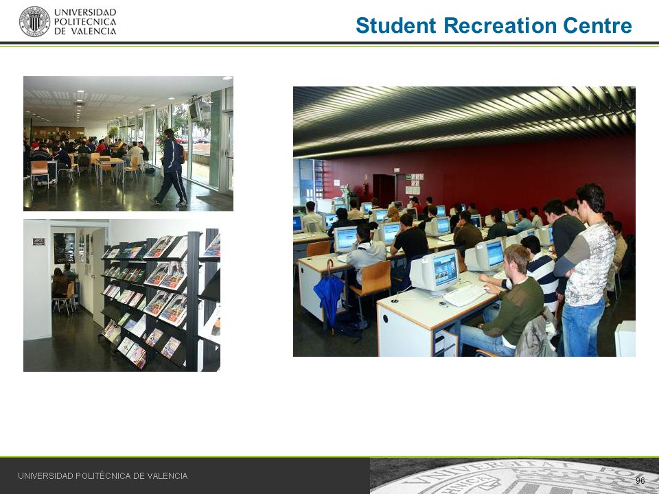 96 Student Recreation Centre