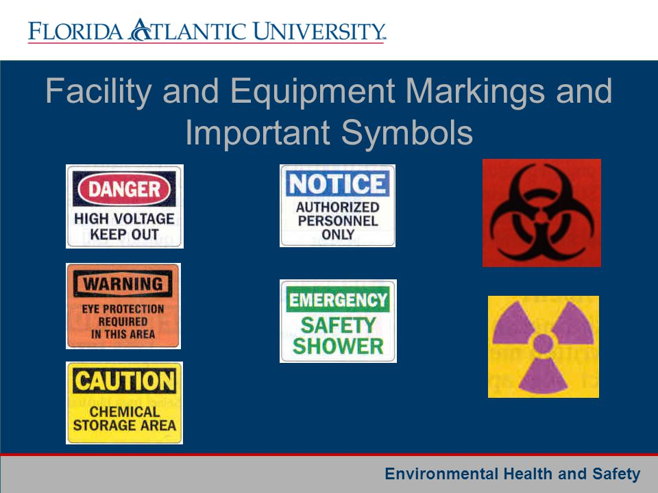 Environmental Health and Safety Facility and Equipment Markings and Important Symbols