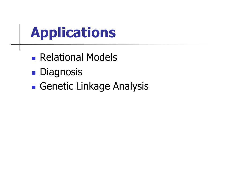 Applications Relational Models Diagnosis Genetic Linkage Analysis