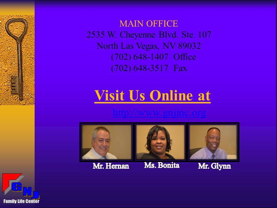 MAIN OFFICE 2535 W. Cheyenne Blvd. Ste.