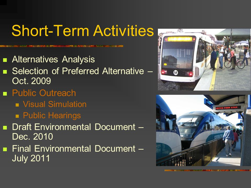 Short-Term Activities Alternatives Analysis Selection of Preferred Alternative – Oct.