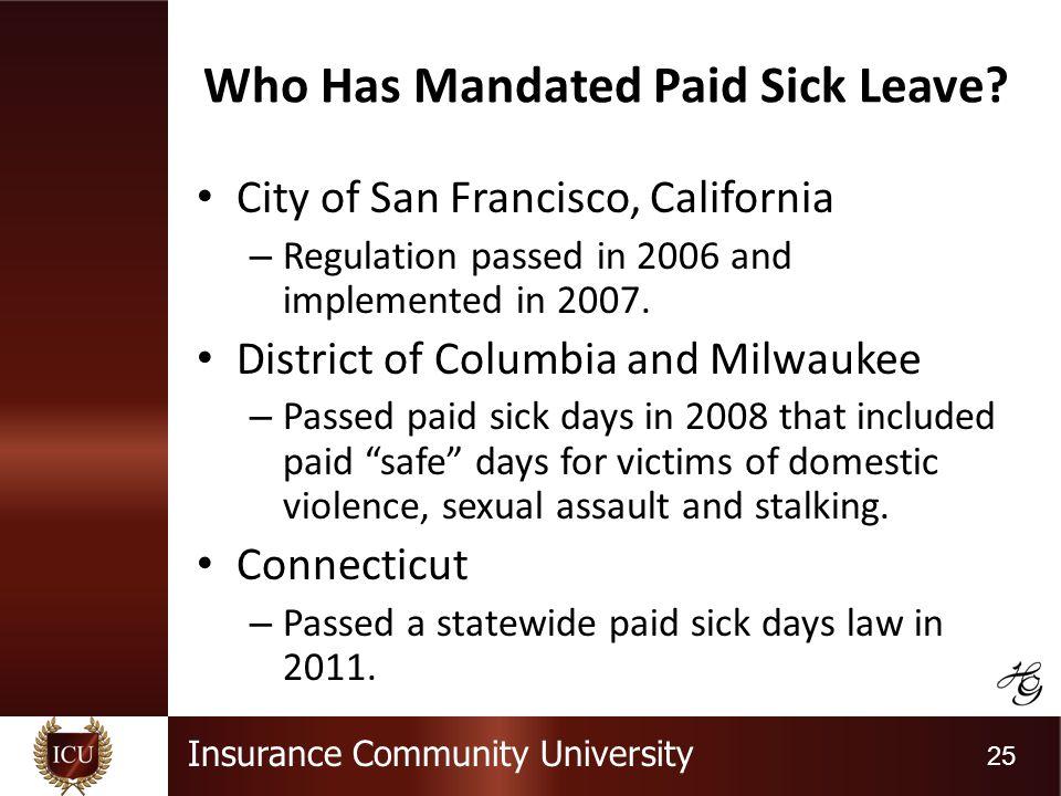 Insurance Community University 25 Who Has Mandated Paid Sick Leave.