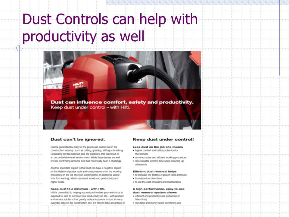 Dust Controls can help with productivity as well