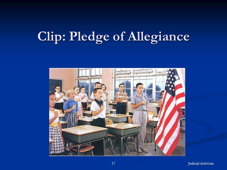 Judicial Activism17 Clip: Pledge of Allegiance